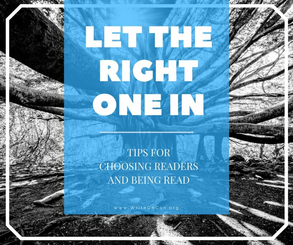 Greatest Hits: Let The Right One In – Tips for Choosing Readers and Being Read