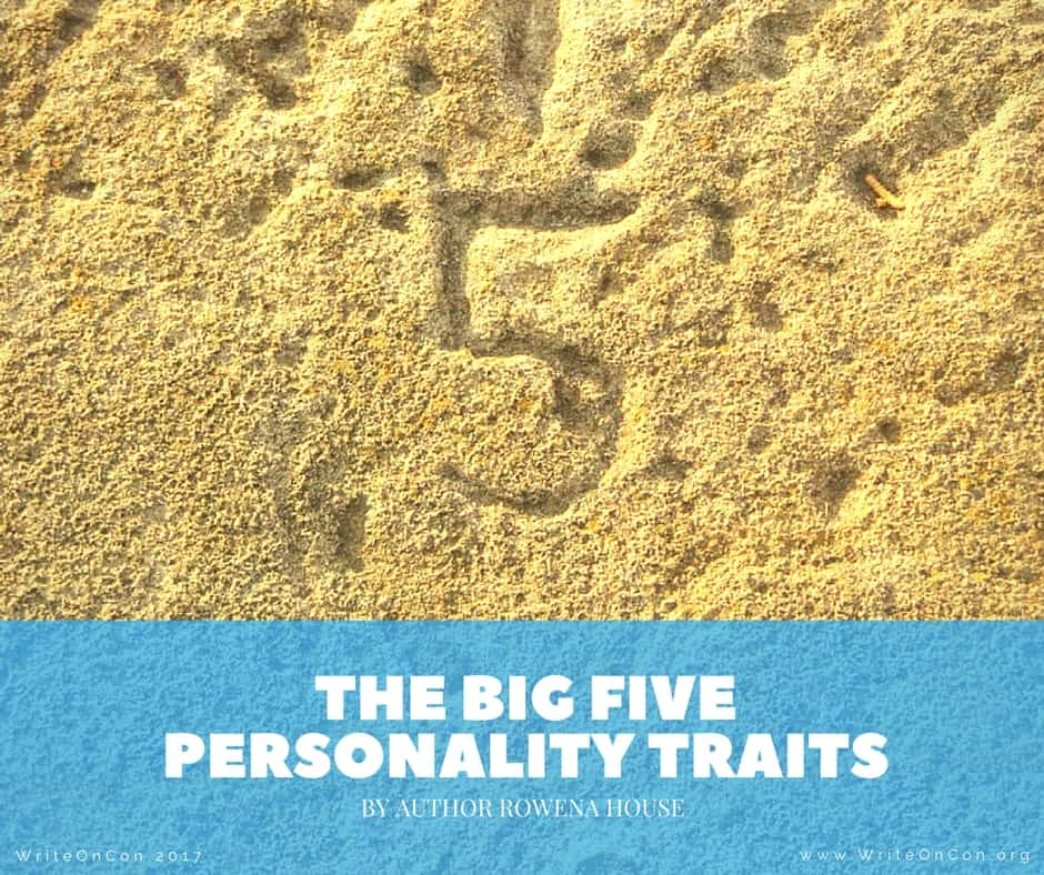 The Big Five Personality Traits: A Great Tool to Help Create Credible Character Arcs