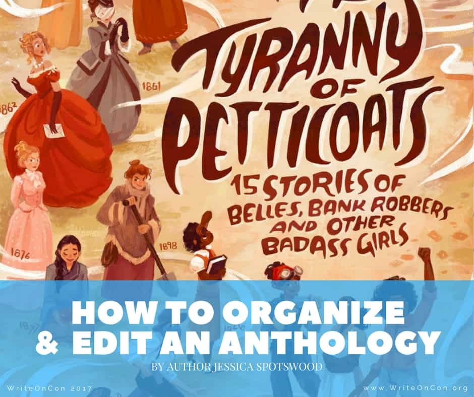 How to Organize & Edit an Anthology