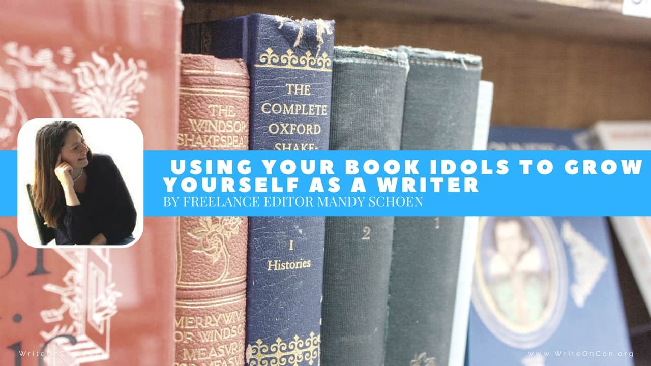 Using Your Book Idols to Grow Yourself as a Writer