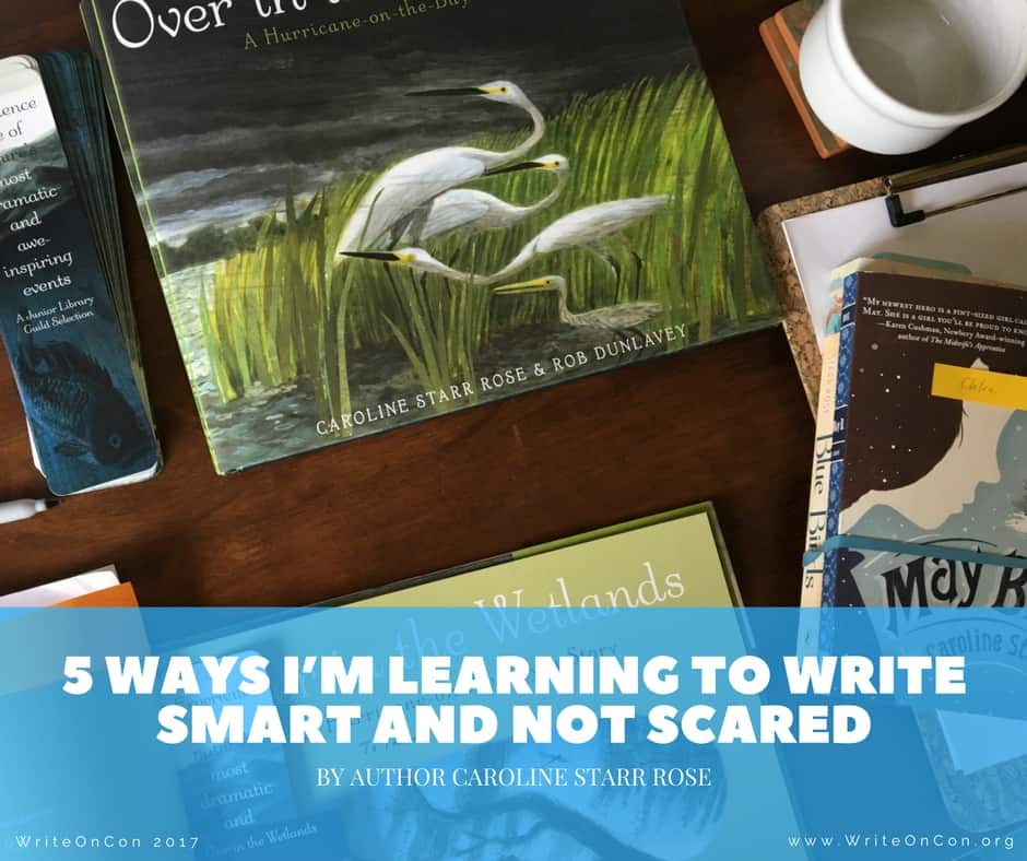 5 Ways I'm Learning to Write Smart and Not Scared