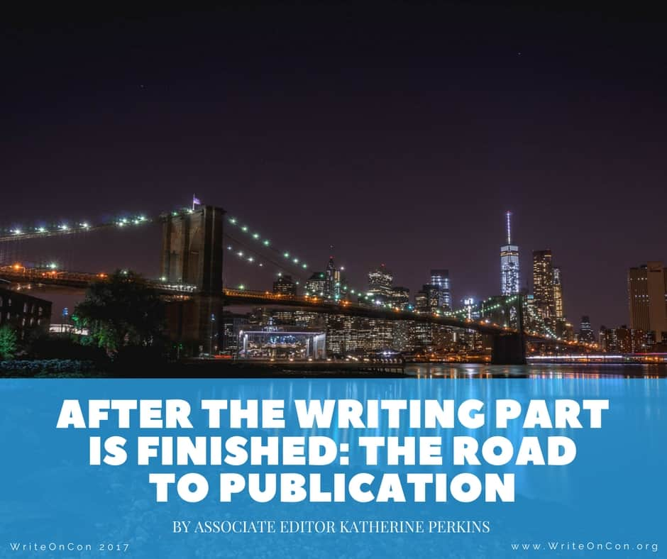 After the Writing Part is Finished: The Road to Publication