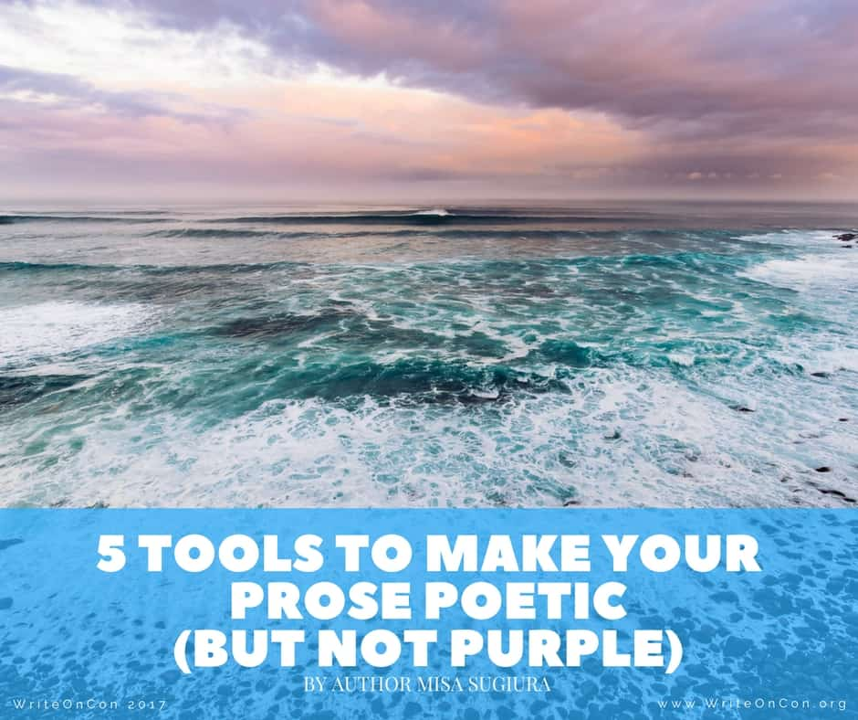 5 Tools to Make Your Prose Poetic (But Not Purple)