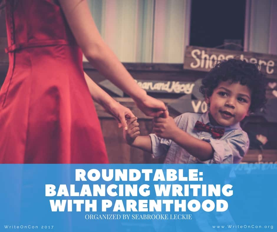 Roundtable: Balancing Writing with Parenthood