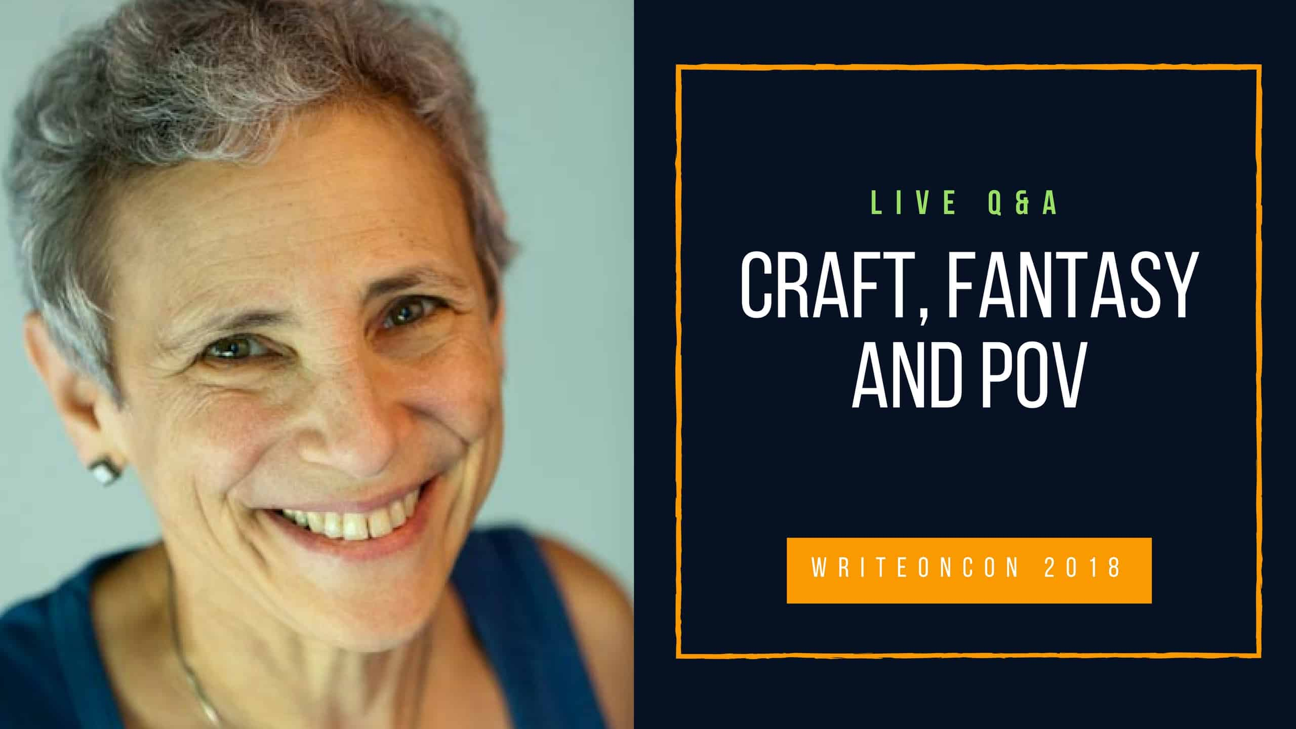 LIVE Q&A: Craft, Fantasy and POV