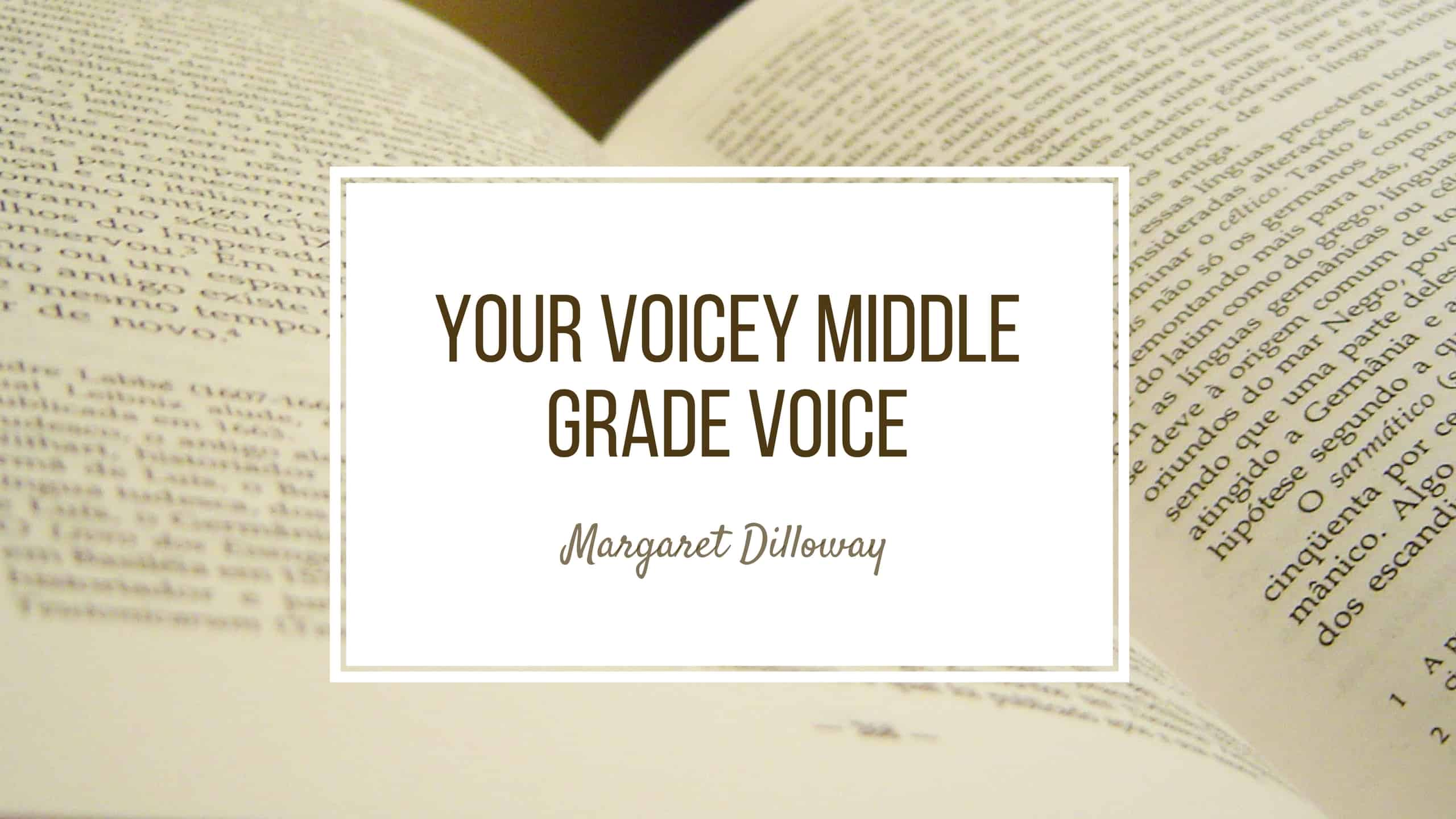 Your Voicey Middle Grade Voice