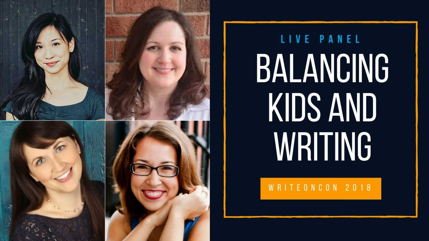 LIVE PANEL: Balancing Kids and Writing